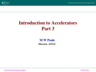 Introduction to Accelerators Part 3