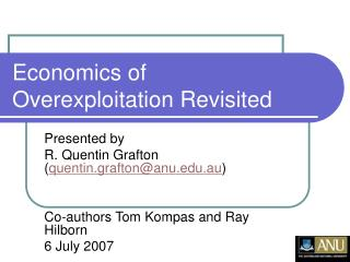 Economics of Overexploitation Revisited