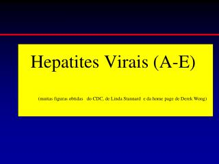 Hepatites Virais (A-E)