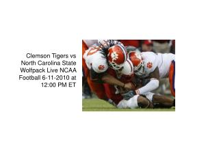 Clemson Tigers vs North Carolina State Wolfpack Live Stream