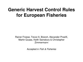 Generic Harvest Control Rules for European Fisheries