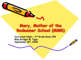 Mary, Mother of the Redeemer School (MMR)