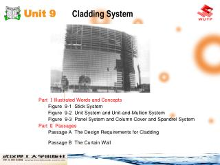Unit 9     Cladding System