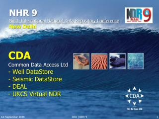 CDA Common Data Access Ltd - Well DataStore - Seismic DataStore - DEAL - UKCS Virtual NDR