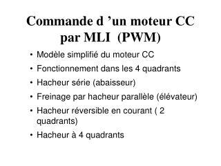 Commande d'un moteur CC par MLI  (PWM)
