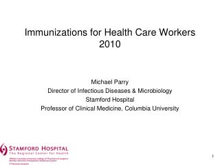Immunizations for Health Care Workers 2010