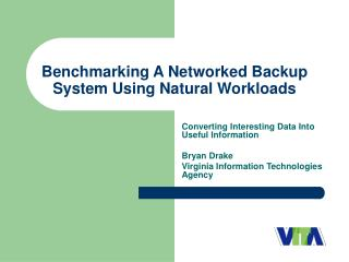 Benchmarking A Networked Backup System Using Natural Workloads
