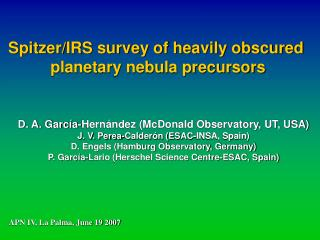 Spitzer/IRS survey of heavily obscured  planetary nebula precursors