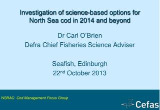 Investigation of science-based options for North Sea cod in 2014 and beyond
