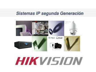 Sistemas IP segunda Generación