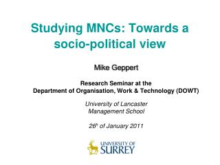 Studying MNCs: Towards a socio-political view