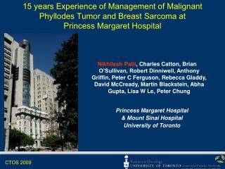Princess Margaret Hospital  & Mount Sinai Hospital University of Toronto