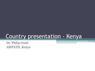 Country presentation - Kenya