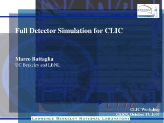 Full Detector Simulation for CLIC