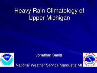 Heavy Rain Climatology of Upper Michigan