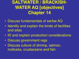 SALTWATER / BRACKISH-WATER AQ [objectives] Chapter 14
