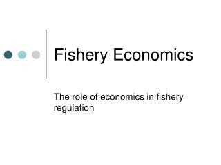 Fishery Economics