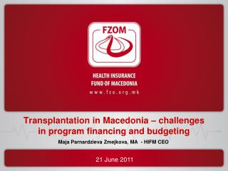 Transplantation in Macedonia – challenges in program financing and budgeting