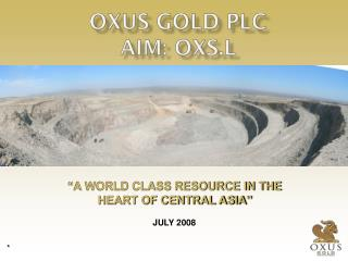OXUS GOLD PLC AIM: OXS.L