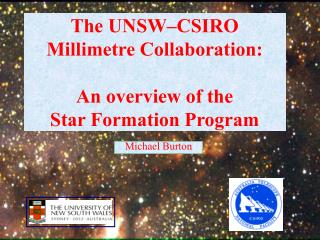The UNSW–CSIRO Millimetre Collaboration: An overview of the Star Formation Program