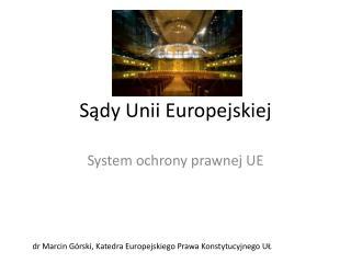 Sądy Unii Europejskiej