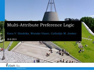 Multi-Attribute Preference Logic