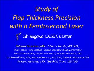 Study of  Flap Thickness Precision with a Femtosecond Laser
