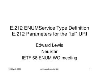 "E.212 ENUMService Type Definition E.212 Parameters for the ""tel"" URI"