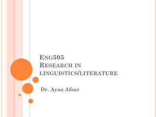 Eng505 Research in linguistics/literature