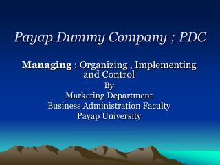 Payap Dummy Company ; PDC