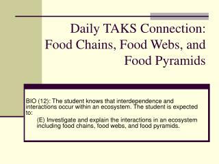 Daily TAKS Connection: Food Chains, Food Webs, and Food Pyramids