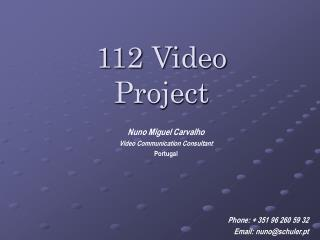 112 Video Project