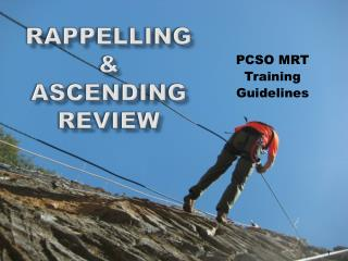 RAPPELLING & Ascending Review