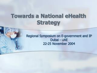 Towards a National eHealth Strategy