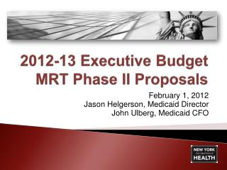 2012-13 Executive Budget  MRT Phase II Proposals