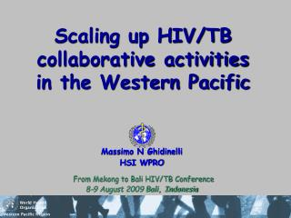 Scaling up HIV/TB collaborative activities in the Western Pacific