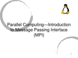 Parallel Computing—Introduction to Message Passing Interface (MPI)