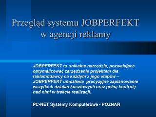 Przegląd systemu JOBPERFEKT  w agencji reklamy