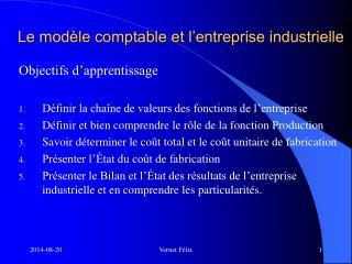 Le modèle comptable et l'entreprise industrielle