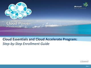 Cloud Essentials and Cloud Accelerate Program:  Step-by-Step Enrollment Guide