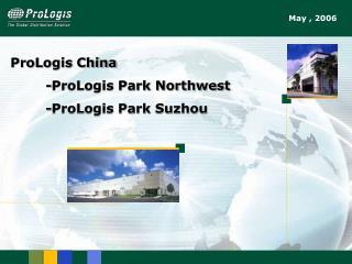ProLogis China -ProLogis Park Northwest -ProLogis Park Suzhou