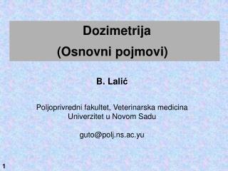 B. Lali ć Poljoprivredni fakultet, Veterinarska medicina Univerzitet u Novom Sadu