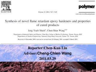 Reporter :Chen-Kun Lin Adviser: Cheng-Chien Wang 2011.03.29