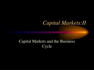 Capital Markets:II