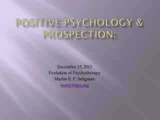 Positive psychology & Prospection: