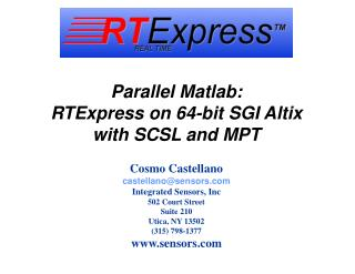 Parallel Matlab: RTExpress on 64-bit SGI Altix with SCSL and MPT