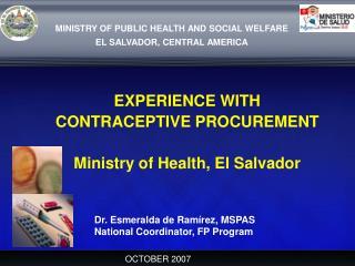 MINISTRY OF PUBLIC HEALTH AND SOCIAL WELFARE EL SALVADOR, CENTRAL AMERICA