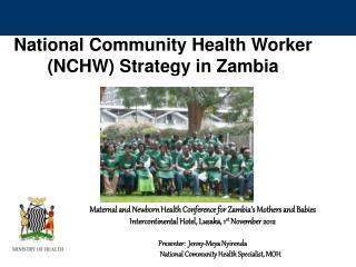 National Community Health Worker (NCHW) Strategy in Zambia