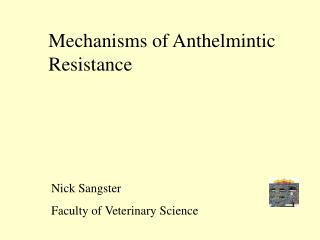 Mechanisms of Anthelmintic Resistance
