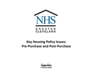 Key Housing Policy Issues: Pre-Purchase and Post-Purchase